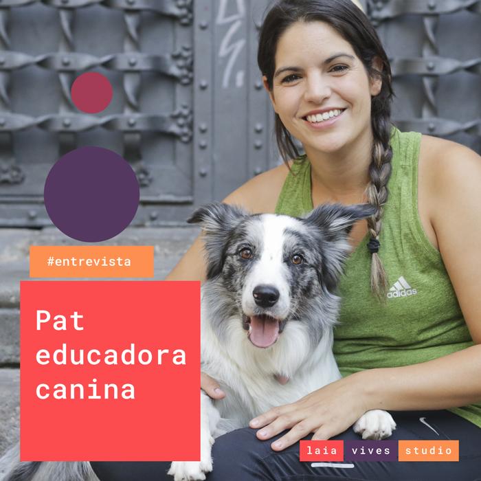 Entrevista Pat educadora canina