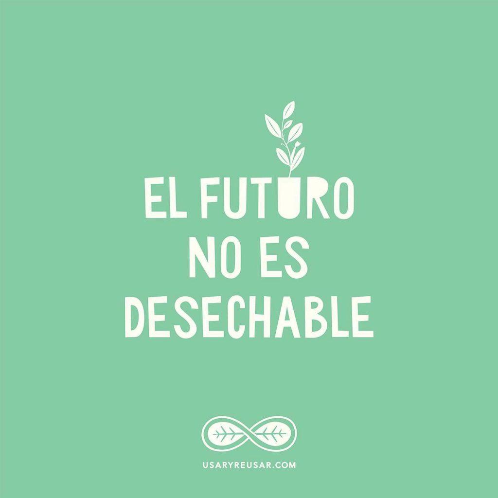 El futuro no es desechable