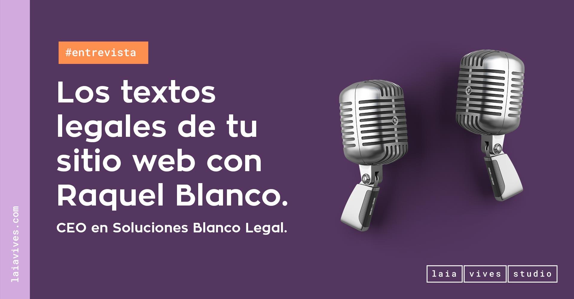 Textos legales de tu web con Raquel Blanco